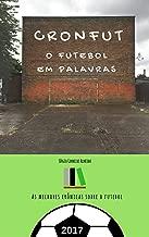 O futebol em palavras (Portuguese Edition)