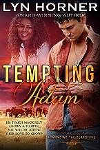 Tempting Adam: Romancing the Guardians, Book Seven