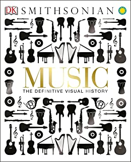 Music: The Definitive Visual History (Dk Smithsonian)