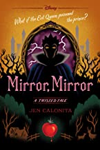 Mirror, Mirror: A Twisted Tale (Twisted Tale, A)