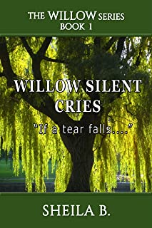 Willow Silent Cries (The Willow Series Book 1) (English Edition)