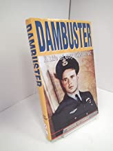 Dambuster: A life of Guy Gibson, VC, DSO, DFC