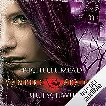 Blutschwur: Vampire Academy 4