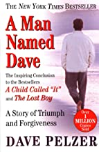 A Man Named Dave: A Story of Triumph and Forgiveness PDF