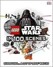LEGO® Star Wars in 100 Scenes: Six Movies... A Lot of LEGO® Bricks