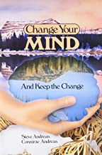Change Your Mind and Keep the Change: Advanced NLP Submodalities Interventions