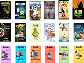 Books for Kids: 18 Full Length Books for Kids Ages 8-12: Kids Chapter Book, Kids Fantasy Book, Kids Mystery Book, Kids Funny Book, Kids Free Stories, Kids Free Book, Ages 6-8, 7-9, 8-10, 9-12