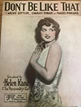 Don't Be Like That ( Introduced by Helen Kane - The Personality Girl)