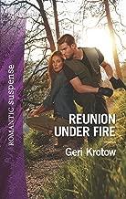 Reunion Under Fire (Silver Valley P.D. Book 6)