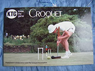 Know the Game: Croquet (Know the Game)