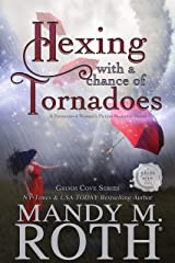Hexing with a Chance of Tornadoes: A Paranormal Women's Fiction Romance Novel (Grimm Cove Book 2) Kindle Edition