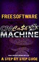 CPA Marketing - Make Money With A CPA Website + FREE Software