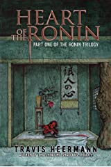 Heart of the Ronin (The Ronin Trilogy Book 1) Kindle Edition