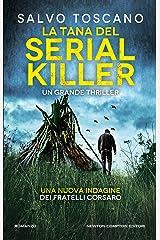La tana del serial killer (Le indagini dei fratelli Corsaro Vol. 7) Formato Kindle