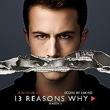 13 Reasons Why: Season 3 (A Netflix Original Series Score)