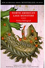 North American Lake Monsters: Stories Kindle Edition