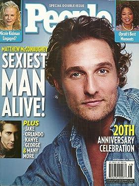 * SEXIEST MAN ALIVE! ISSUE * Matthew McConaughey, Jake Gyllenhaal, Nicole Kidman, Oprah Winfrey - November 28, 2005 People SPECIAL DOUBLE ISSUE 20TH ANNIVERSARY CELEBRATION Magazine