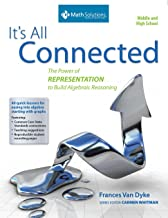 It's All Connected: The Power of Representation to Build Algebraic Reasoning, Middle and High School