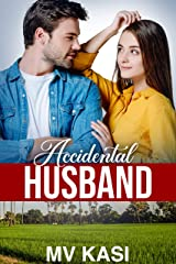 Accidental Husband: Married to a Billionaire in Small Town? (Indian Romance) Kindle Edition