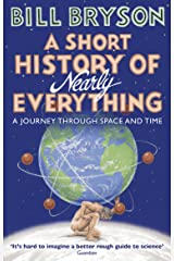 A Short History of Nearly Everything (Bryson Book 5) Kindle Edition