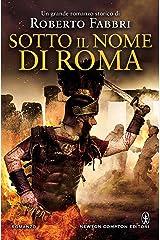 Sotto il nome di Roma (Il destino dell'imperatore Vol. 5) Formato Kindle