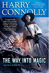 The Way Into Magic: Book Two of The Great Way Kindle Edition