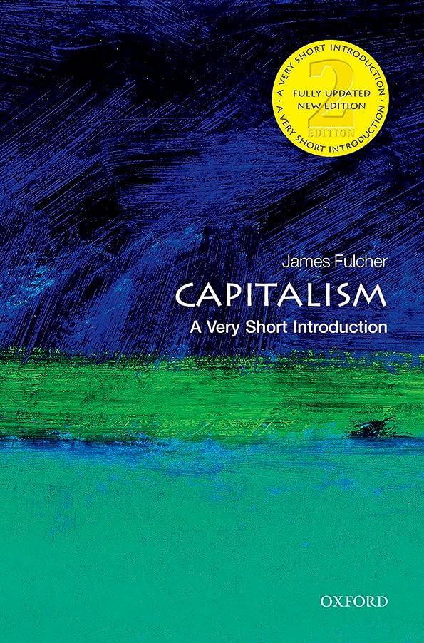 びっくりカプラー悪魔Capitalism: A Very Short Introduction (Very Short Introductions) (English Edition)