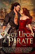 Once Upon a Pirate: sixteen swashbuckling historical romances (English Edition)