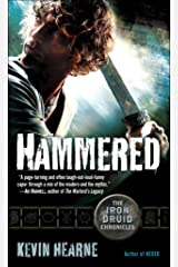 Hammered (with bonus short story): The Iron Druid Chronicles, Book Three Kindle Edition