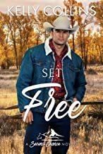Set Free (Second Chance Series Book 1)