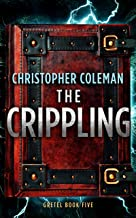The Crippling (Gretel Book Five)