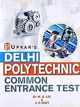 Delhi Polytechnics Common Entrance Test - 10th Based Diploma Courses