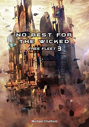 No Rest for the Wicked (Free Fleet Book 3)