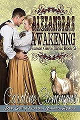 Alexandra's Awakening (Pearson Grove Book 2) Kindle Edition