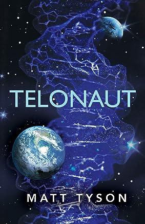 Telonaut: (Teloverse Series): Volume 1 (English Edition)