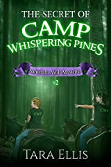 The Secret of Camp Whispering Pines (Samantha Wolf Mysteries Book 2) Kindle Edition