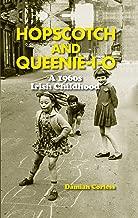 Hopscotch and Queenie-i-o