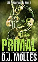 Primal (Lee Harden Series (The Remaining Universe) Book 3) (English Edition)