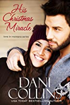 His Christmas Miracle (Love in Montana Book 5)