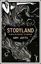 Storyland: A New Mythology of Britain (English Edition)