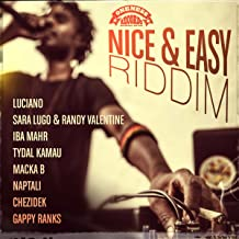 Nice & Easy Riddim (Oneness Records Presents)