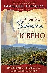 Nuestra Señora de Kibeho (Spanish Edition) Kindle Edition