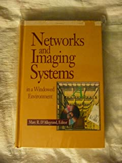 Networks and Imaging Systems in a Windowed Environment (Bantam Professional Books)