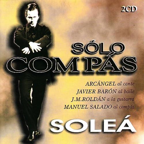 Flamenco Sólo Compás - Soleá