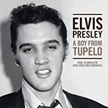 A Boy from Tupelo: The Complete 1953 to 1955 Recordings