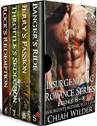 Insurgents MC Romance Series (Books 5 - 8): Insurgents Motorcycle Club Box Set