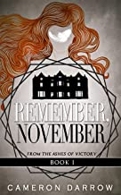 Remember, November (From the Ashes of Victory Book 1)