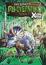 Das geheime Dinoversum Xtra 2 - Gefahr für den Triceratops (German Edition)