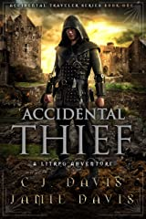 Accidental Thief: Book One in the LitRPG Accidental Traveler Adventure Kindle Edition
