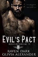 Evil's Pact: Devil's Outlaws MC (Book Three) (Dark MC Romance)